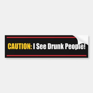 Precaución: ¡Veo a gente borracha! Pegatina Para Auto