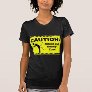 Precaución:  Zona silenciosa pero mortal Camiseta