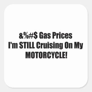 Precios de la gasolina Im todavía que cruza en mi Pegatina Cuadrada