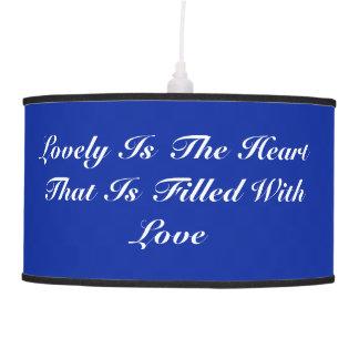 Preciosa es la lámpara del azul del corazón
