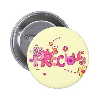 Precious Pinback Button