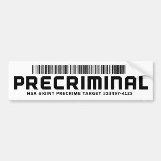 Precriminal Bumper Sticker Car Bumper Sticker