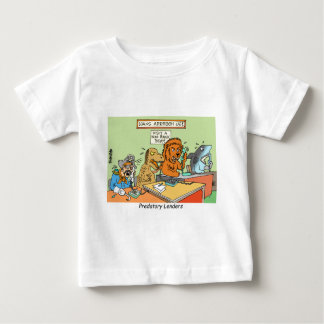PREDATORY LENDERS / BANKING / BAKERS / FINANCIAL BABY T-Shirt