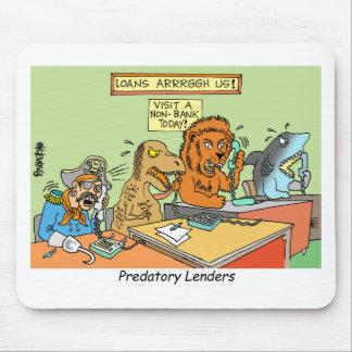 PREDATORY LENDERS / BANKING / BAKERS / FINANCIAL MOUSEPADS