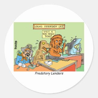 PREDATORY LENDERS / BANKING / BAKERS / FINANCIAL STICKER