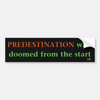 Predestination Bumper Sticker