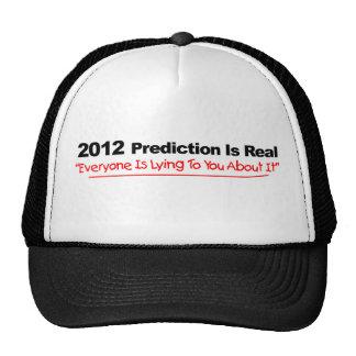 Predicción 2012 - cada uno está mintiendo sobre él gorro