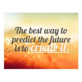 Predict The Future - Motivational Quote Postcard