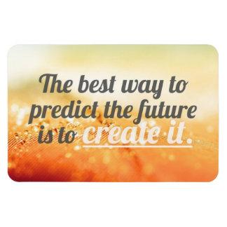 Prediga el futuro - cita de motivación imán