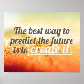 Prediga el futuro - cita de motivación poster