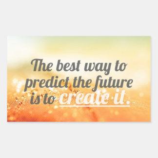 Prediga el futuro - cita de motivación pegatina rectangular