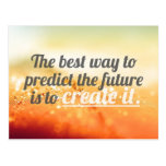 Prediga el futuro - cita de motivación postales