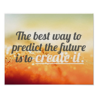 Prediga el futuro - cita de motivación póster