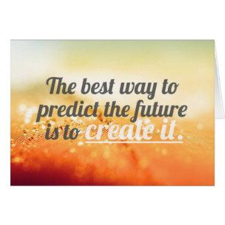 Prediga el futuro - cita de motivación tarjeta pequeña