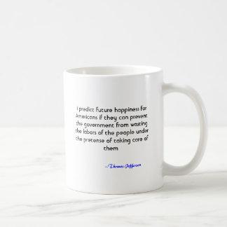 Predigo la felicidad futura para los americanos si taza de café