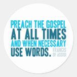 Predique el evangelio siempre pegatina redonda