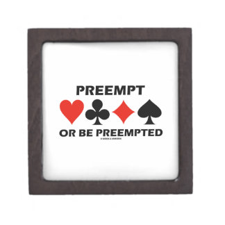 Preempt Or Be Preempted (Bridge Four Card Suits) Premium Gift Box