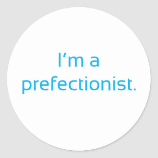 Prefectionist Classic Round Sticker