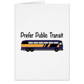 Prefer Public Transit Greeting Card