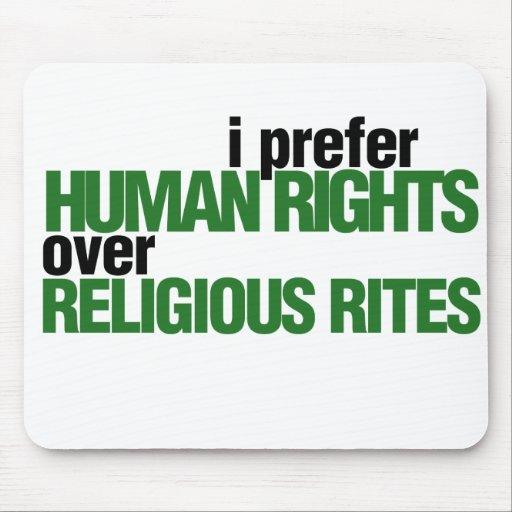 Prefiero derechos humanos alfombrilla de ratón
