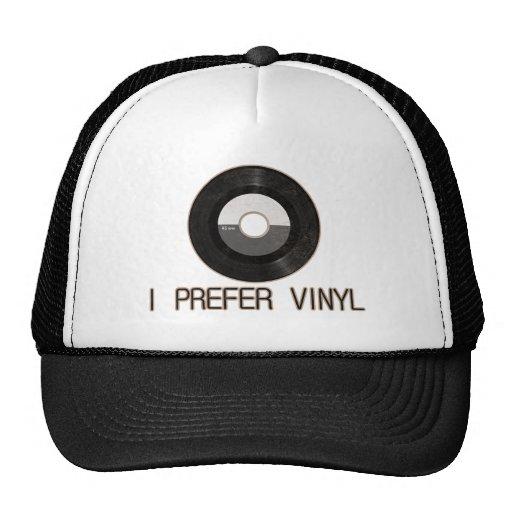 Prefiero el gorra del vinilo