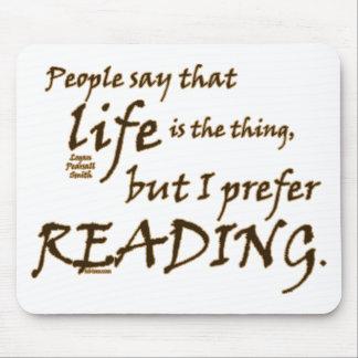 Prefiero el leer tapete de ratones