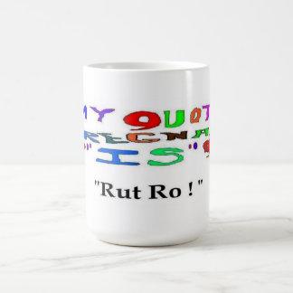 Pregnancy Rut Ro Classic White Coffee Mug