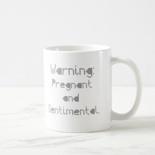 Pregnant and Sentimental Coffee Mug