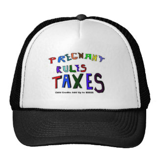 Pregnant and Taxes Trucker Hat