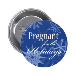 Pregnant For The Holidays! Pinback Button