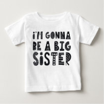 Pregnant: I'm gonna be a piglet for the Baby T-Shirt