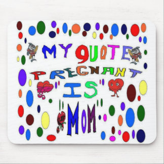 Pregnant MOM Mouse Pad