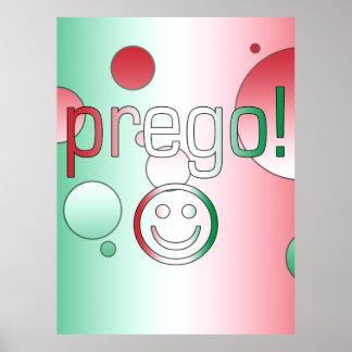 ¡Prego! La bandera de Italia colorea arte pop Posters