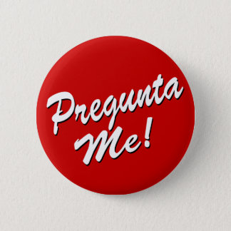 Pregunta Me Ask Me in Spanish button
