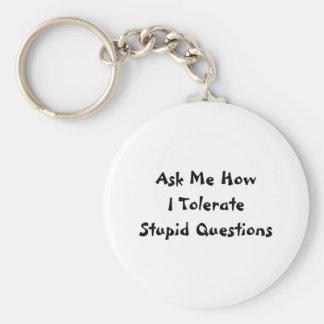 Preguntas estúpidas llavero