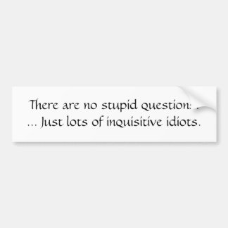 Preguntas estúpidas pegatina para auto