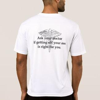 Pregunte a su doctor - lado trasero solamente camiseta