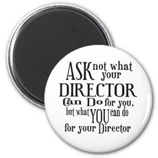 Pregunte no a director imán redondo 5 cm