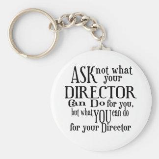 Pregunte no a director llavero redondo tipo pin