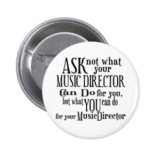 Pregunte no a director musical pin redondo de 2 pulgadas