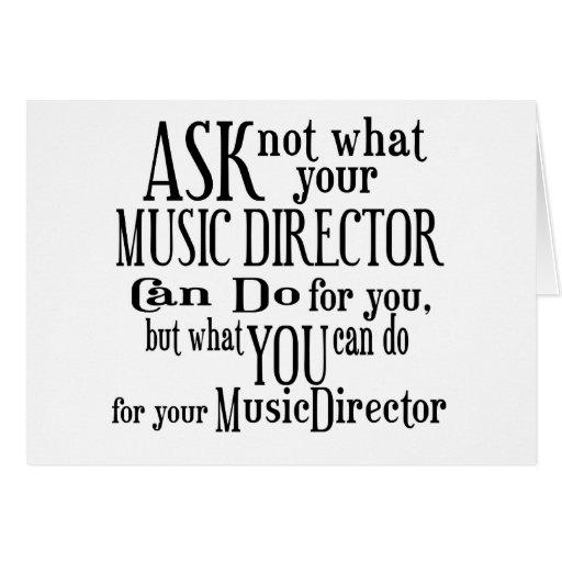 Pregunte no a director musical tarjeta de felicitación
