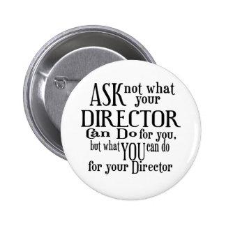 Pregunte no a director pin redondo de 2 pulgadas