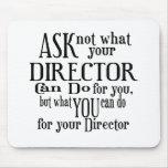 Pregunte no a director tapete de ratón