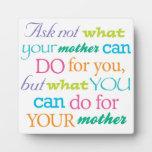 Pregunte no lo que puede hacer su madre la placa c