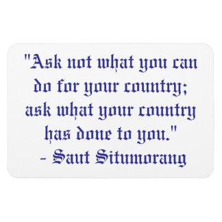 Pregunte no lo que usted puede hacer para su país… iman de vinilo