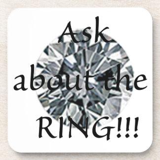 ¡Pregunte por el anillo! Posavasos De Bebida
