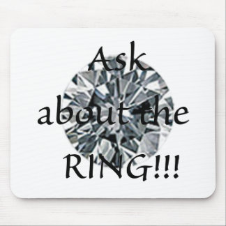 ¡Pregunte por el anillo! Tapetes De Ratón