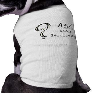 PREGUNTE por perros del servicio Camisas De Mascota