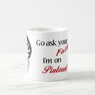 """""""Pregunte taza a su padre"""""""