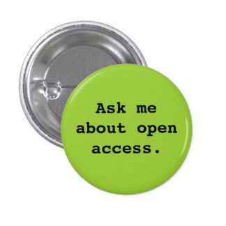 Pregúnteme acerca de acceso abierto pins